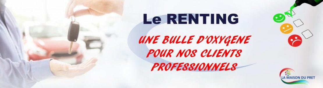 Le Renting proposé par La Maison du Prêt est une vraie bulle d'oxygène pour les clients professionnels.